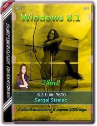 Windows 8.1 6.3 (Build 9600.19665) (24in2) x64/x86 by Sergei Strelec (Ru)