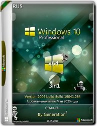 Windows 10 Pro x64 v.2004.19041.264 3in1 OEM May 2020 by Generation2 (Ru)