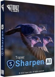 Topaz Sharpen AI 2.1.7 RePack (& Portable) by TryRooM